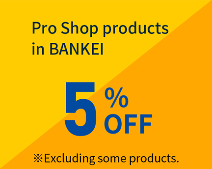 Pro Shop products in BANKEI