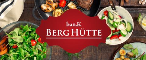 ban.K BERG HUTTE